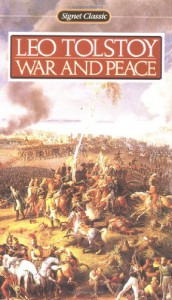 War and Peace (Signet Classics) - Leo Tolstoy, John Bayley, Ann Dunnigan