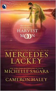 Harvest Moon - Mercedes Lackey, Michelle Sagara West, Cameron Haley
