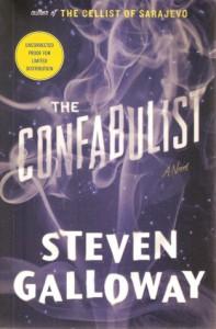 The Confabulist - Steven Galloway