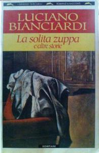 La solita zuppa: e altre storie. - Luciano Bianciardi