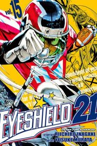 Eyeshield 21, Vol. 15: The Toughest Warriors in Tokyo - Riichiro Inagaki, Yusuke Murata