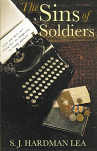 The Sins of Soldiers - S. J. Hardman Lea