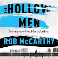 The Hollow Men - Rob McCarthy, Thomas Judd, Hodder & Stoughton UK