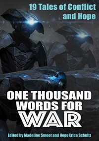 One Thousand Words for War - Hope Schultz, Madeline Smoot