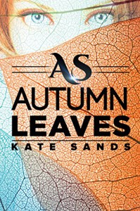 As Autumn Leaves - Kate Sands