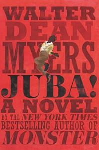 Juba! - Walter Dean Myers