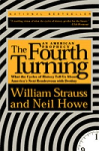 The Fourth Turning - William Strauss, Neil Howe