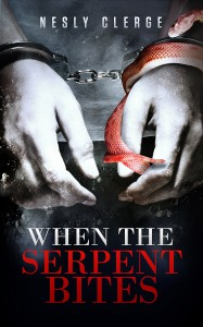 When The Serpent Bites - Nesly Clerge