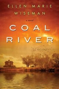 Coal River by Ellen Marie Wiseman (2015-11-24) - Ellen Marie Wiseman