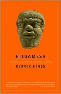 Gilgamesh - Derrek Hines