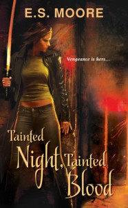 Tainted Night, Tainted Blood - E.S. Moore
