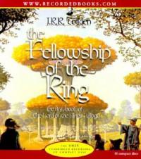 The Fellowship of the Ring  - Robert Inglis, J.R.R. Tolkien