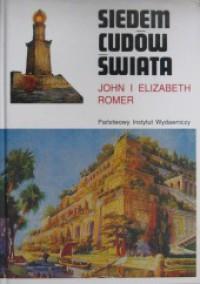 Siedem cudów świata: historia nowoczesnej wyobraźni - John Romer