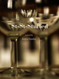 St-st-stuffed (Enemies to Lovers, #2) - Anyta Sunday