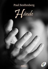 Hände - Paul Senftenberg