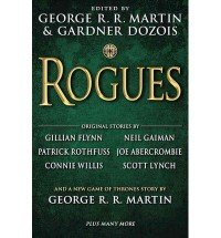 George R.R. Martin Rogues (Hardback) - Common - Gardner Dozois,  Gillian Flynn and Neil Gaiman by George R.R. Martin