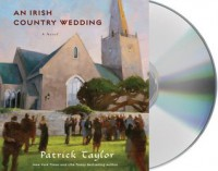 An Irish Country Wedding - Patrick Taylor, John Keating