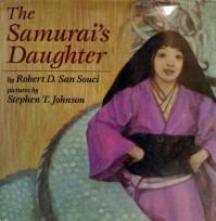 The Samurai's Daughter - Robert D. San Souci