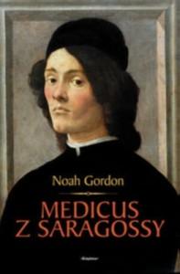 Medicus Z Saragossy - Noah Gordon