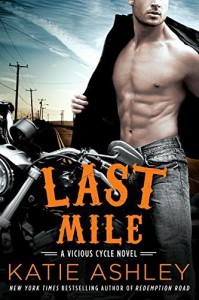 Last Mile: A Vicious Cycle Novel by Ashley, Katie(May 3, 2016) Paperback - Katie Ashley