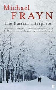 The Russian Interpreter - Michael Frayn