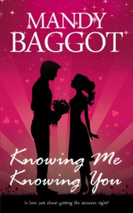 Knowing Me Knowing You - Mandy Baggot