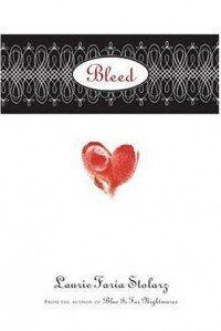 Bleed - Laurie Faria Stolarz