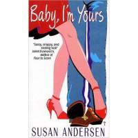 Baby, I'm Yours (Baby, #1) - Susan Andersen