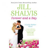 Forever and a Day (Lucky Harbor, #6) - Jill Shalvis