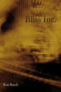 Bliss Inc. - Ron Burch