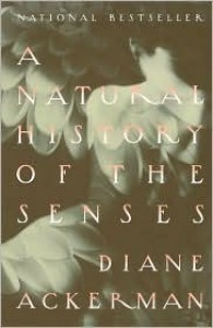 A Natural History of the Senses -