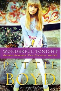 Wonderful Tonight - Penny Junor, Pattie Boyd