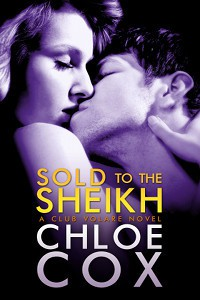 Sold to the Sheikh (Club Volare #1) - Chloe Cox