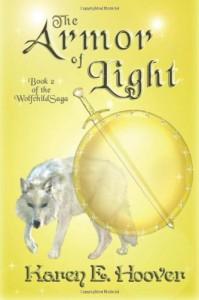 The Armor of Light: The Wolfchild Saga - Karen E. Hoover