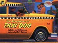 The Adventures of Taxi Dog - Debra Barracca, Sal Barracca, Mark Buehner
