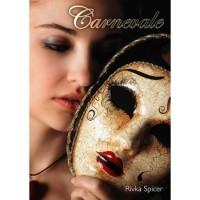 Carnevale - Rivka Spicer