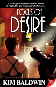 Focus of Desire - Kim Baldwin