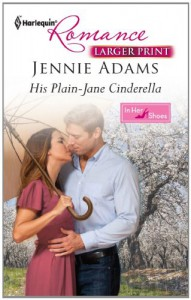 His Plain-Jane Cinderella (Harlequin Larger Print Romance) - Jennie Adams