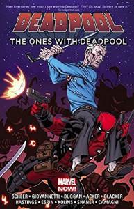 Deadpool: The Ones With Deadpool - Scott Kolins, Gerry Duggan, Christopher Hastings, Jacopo Camagni, Salva Espin, Evan Shaner, Ben Acker, Ben Blacker, Nick Giovannetti