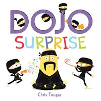 Dojo Surprise - Chris Tougas