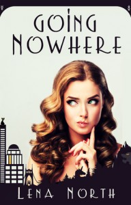 Going Nowhere - Lena North
