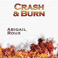 Crash & Burn - Abigail Roux, J. F. Harding