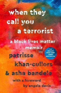 When They Call You a Terrorist: A Black Lives Matter Memoir - Angela Y. Davis, Asha Bandele, Patrisse Khan-Cullors