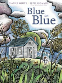 Blue on Blue - Beth Krommes, Dianne White