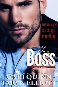 The Boss Vol. 3: a Hot Billionaire Romance - Cari Quinn, Taryn Elliott