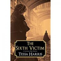 The Sixth Victim (A Constance Piper Mystery) - Tessa Harris