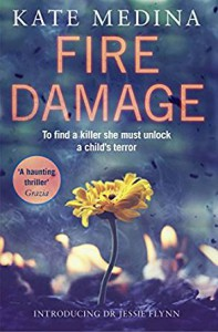 Fire Damage (A Jessie Flynn Investigation) - Kate Medina