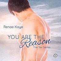 You Are the Reason - Renae Kaye
