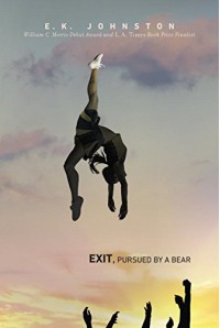 Exit, Pursued by a Bear - E.K. Johnston