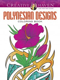 Creative Haven Polynesian Designs Coloring Book (Adult Coloring) - Erik Siuda